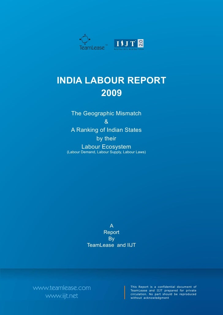 TM                TeamLease            INDIA LABOUR REPORT                 2009             The Geographic Mismatch       ...