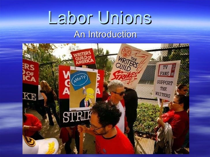 Labor Unions   An Introduction
