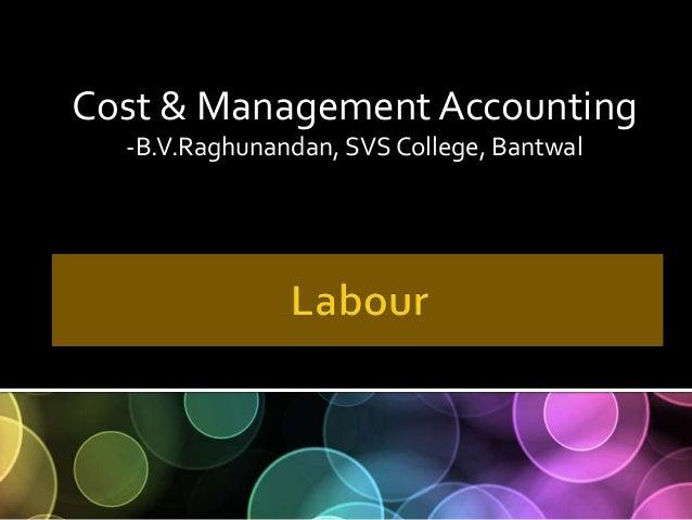 Cost & ManagementAccounting -B.V.Raghunandan, SVS College, Bantwal