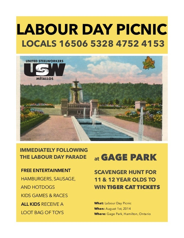 LABOUR DAY PICNIC LOCALS 16506 5328 4752 4153 IMMEDIATELY FOLLOWING THE LABOUR DAY PARADE ! FREE ENTERTAINMENT HAMBURGERS,...