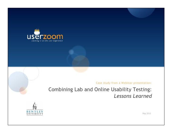 Case study: Lab + Online Usability Testing