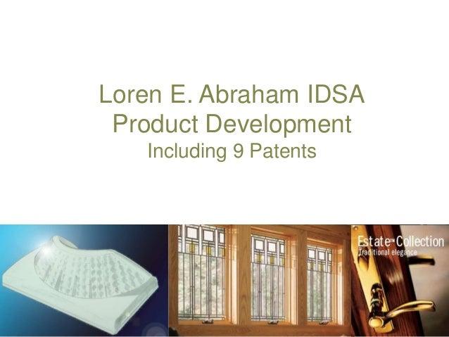 Loren Abraham Selected Product Development