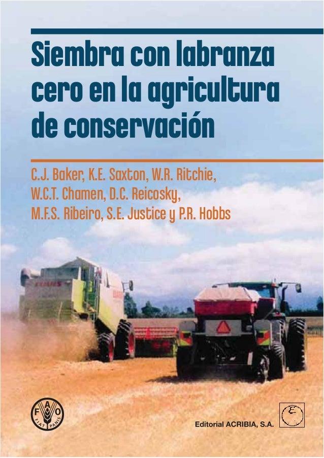 Labranza cero en la agricultura de conservaci n