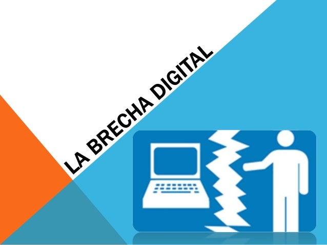 BRECHA DIGITAL Equidad Digital Equidad Informacional e-Desarrollo Fractura Digital