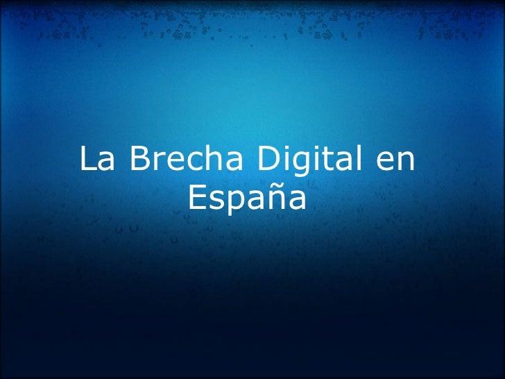La Brecha Digital en España