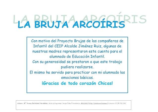 Con motivo del Proyecto Brujas de las compañeras deInfantil del CEIP Alcalde Jiménez Ruiz, algunas denuestras madres repre...