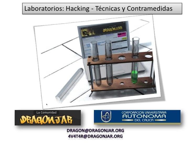 Laboratorios: Hacking - Técnicas y Contramedidas