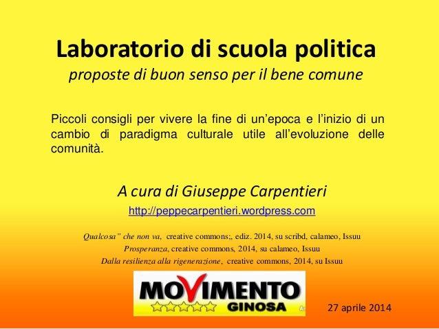 Lab scuola politica Ginosa 27 apr 2014