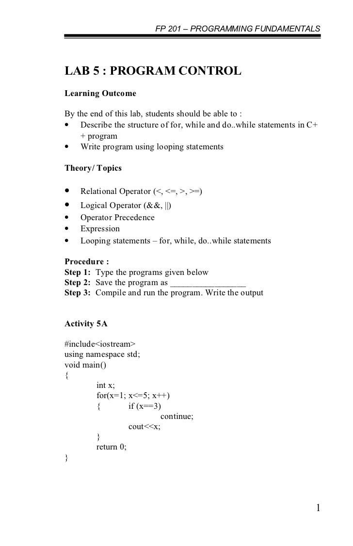 FP 201 – PROGRAMMING FUNDAMENTALSLAB 5 : PROGRAM CONTROLLearning OutcomeBy the end of this lab, students should be able to...