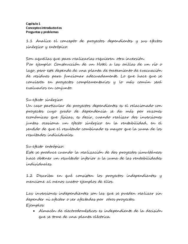 Capítulo1 Conceptosintroductorios Preguntas y problemas 1.1 Analice el concepto de proyectos dependientes y sus efectos si...