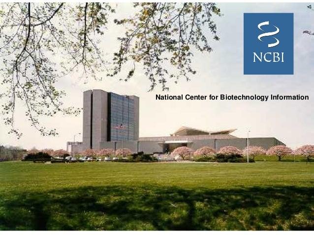 National Center for Biotechnology Information
