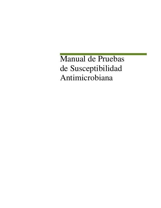 Manual de Pruebas de Susceptibilidad Antimicrobiana