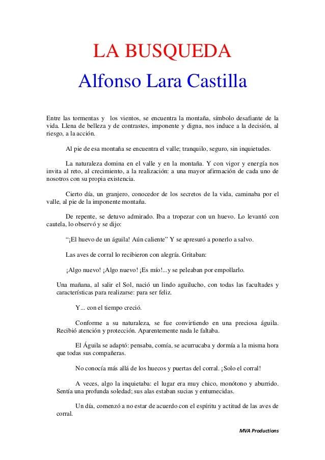 LA BUSQUEDA             Alfonso Lara CastillaEntre las tormentas y los vientos, se encuentra la montaña, símbolo desafiant...