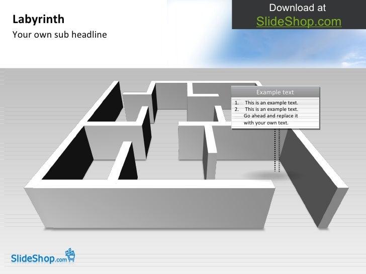 Your own sub headline Labyrinth Download at  SlideShop.com <ul><li>This is an example text. </li></ul><ul><li>This is an e...