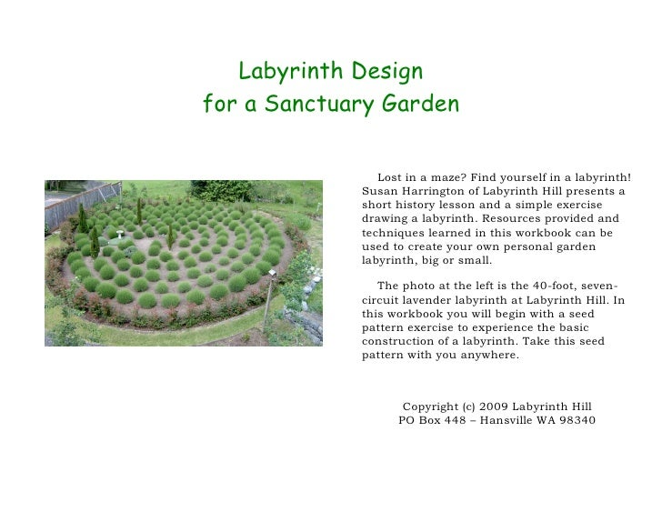 Labyrinth Design for a Sanctuary Garden                  Lost in a maze? Find yourself in a labyrinth!              Susan ...