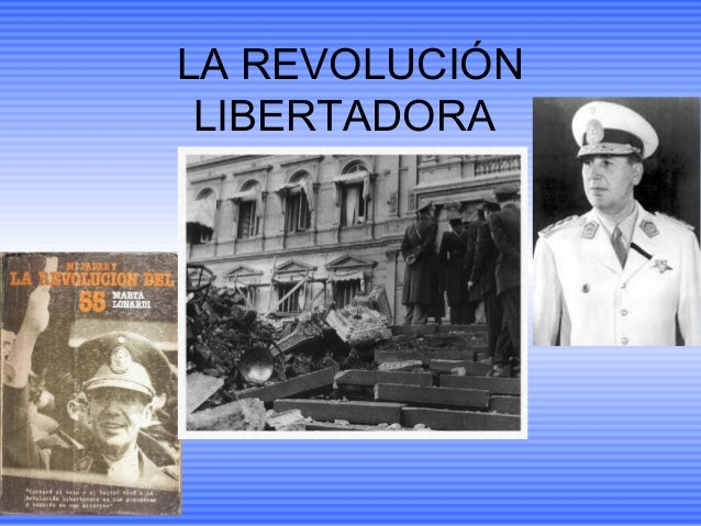 LA REVOLUCIÓN LIBERTADORA