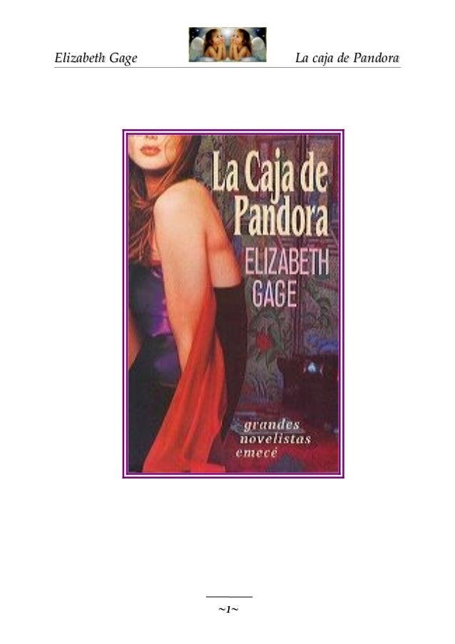 Elizabeth Gage  La caja de Pandora  ~1~