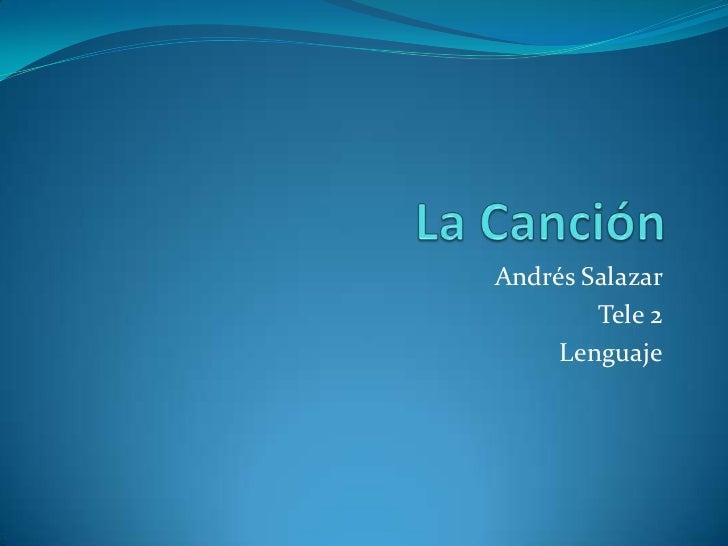 Andrés Salazar        Tele 2     Lenguaje