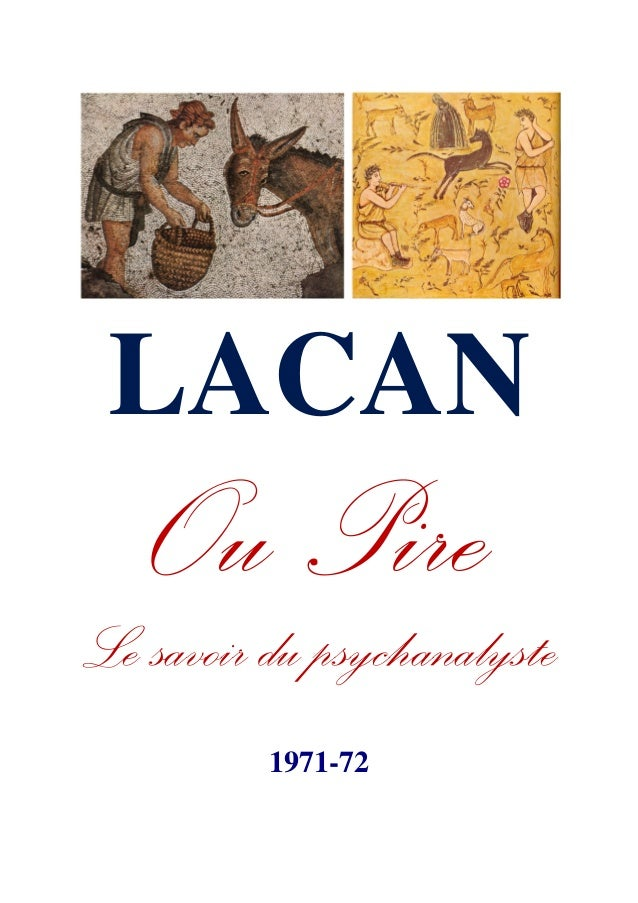 LACAN Le savoir du psychanalyste 1971-72
