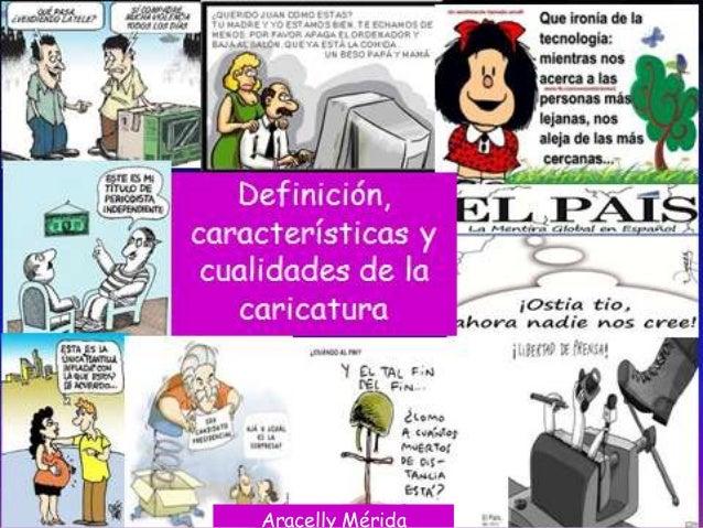 La caricatura,  tipos, cualidades y categorías