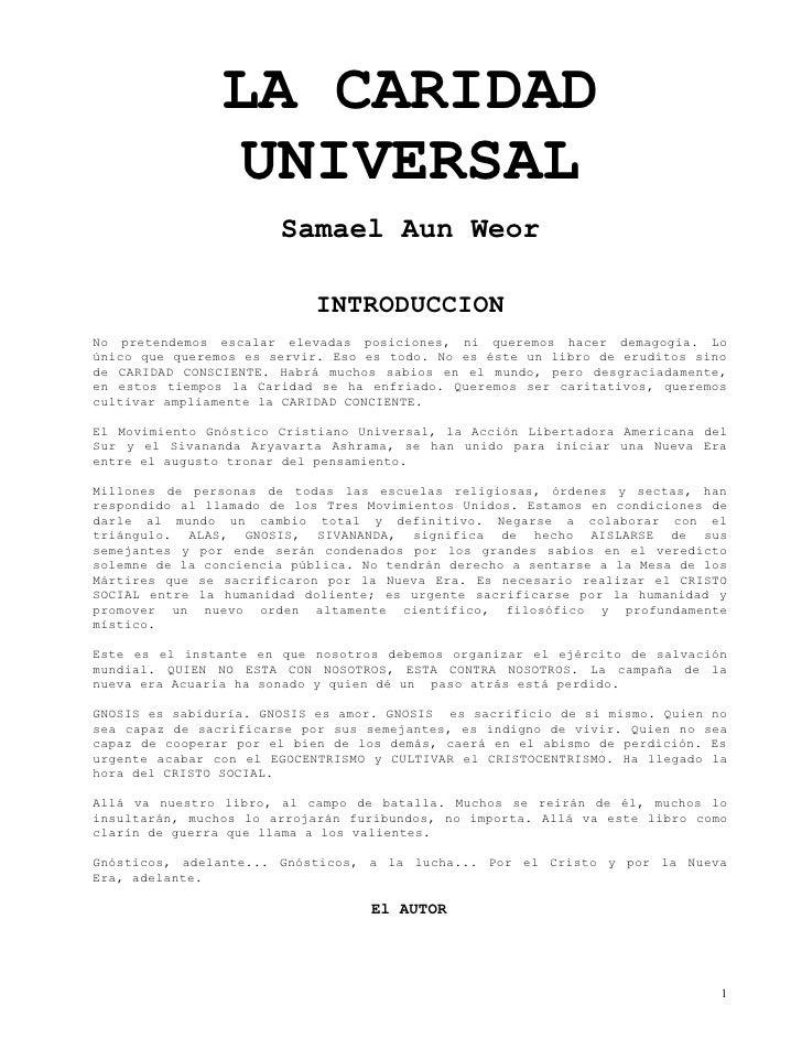 LA CARIDAD                  UNIVERSAL                        Samael Aun Weor                              INTRODUCCION No ...