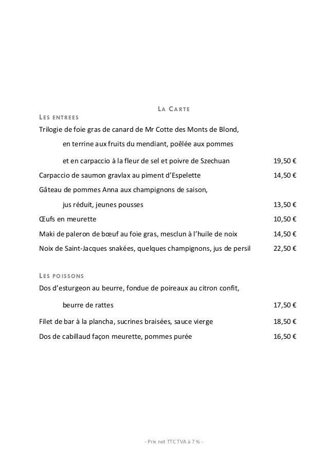 LA CARTELES    ENTREESTrilogie de foie gras de canard de Mr Cotte des Monts de Blond,         ...