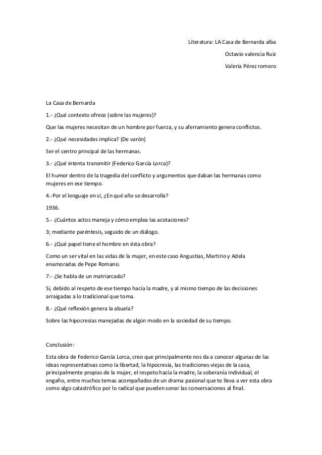 Literatura: LA Casa de Bernarda alba Octavio valencia Ruiz Valeria Pérez romero La Casa de Bernarda 1.- ¿Qué contexto ofre...