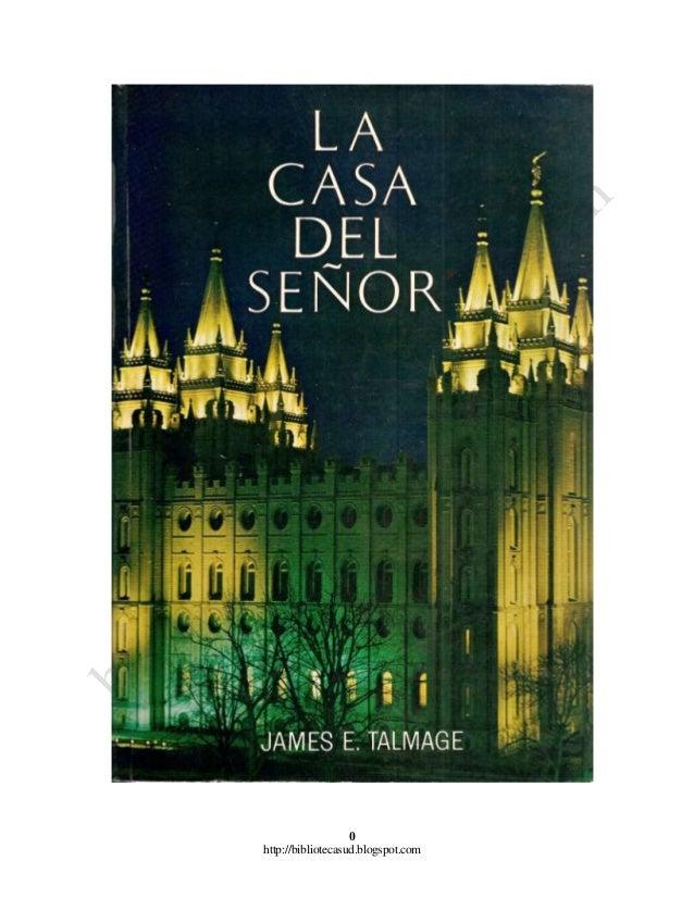 La Casa Del Señor - James E Talmage