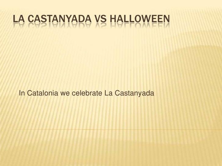 La castanyada vs halloween