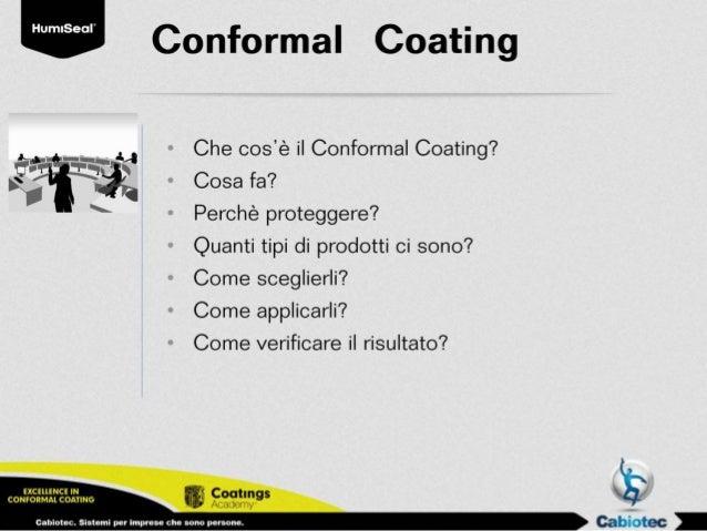 L'accademia del conformal coating