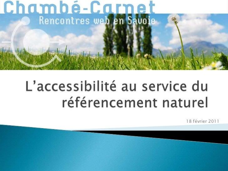 L'accessibilité au service du référencement naturel<br />18 février 2011<br />