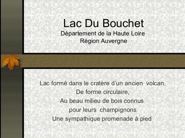 Lac Du Bouchet  Département de la Haute Loire  Région Auvergne  Lac formé dans le cratère d'un ancien volcan,  De forme ci...