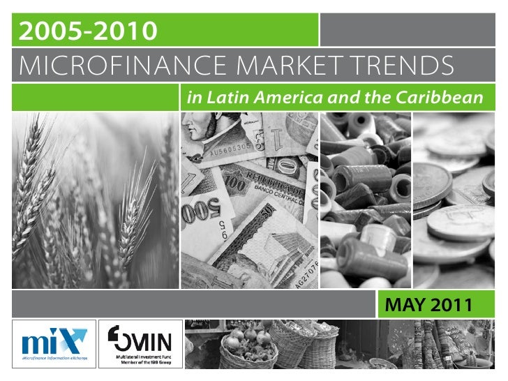 2005-2010microfinance market trends          in Latin America and the Caribbean                                may 2011
