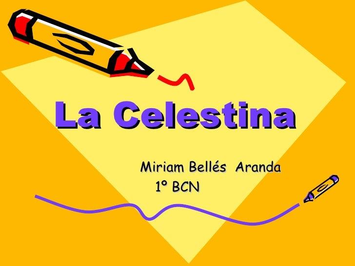 La Celestina Miriam Bellés  Aranda 1º BCN