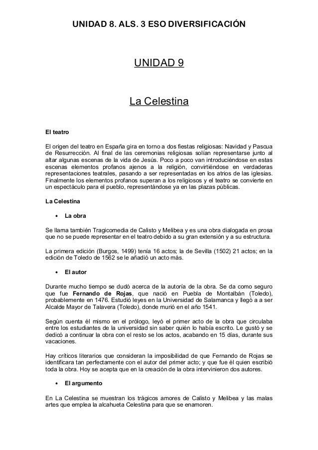 UNIDAD 8. ALS. 3 ESO DIVERSIFICACIÓN UNIDAD 9 La Celestina El teatro El origen del teatro en España gira en torno a dos fi...