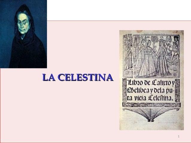 LA CELESTINALA CELESTINA 1