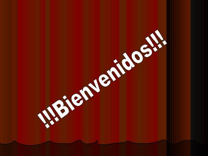 !!!Bienvenidos!!!