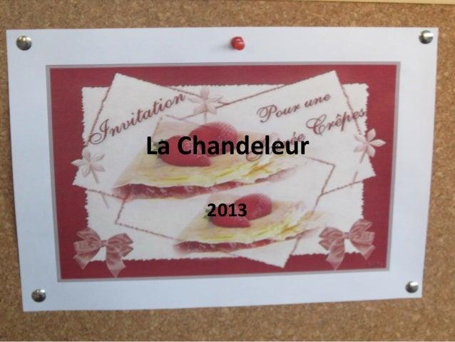 La Chandeleur2013