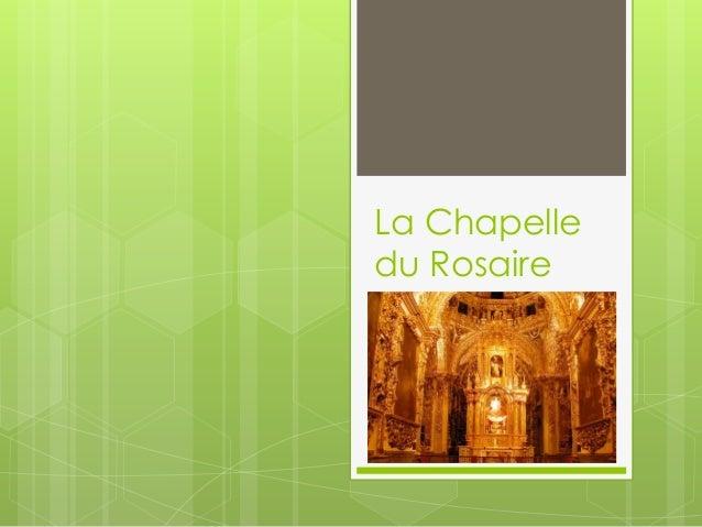 La Chapelledu Rosaire