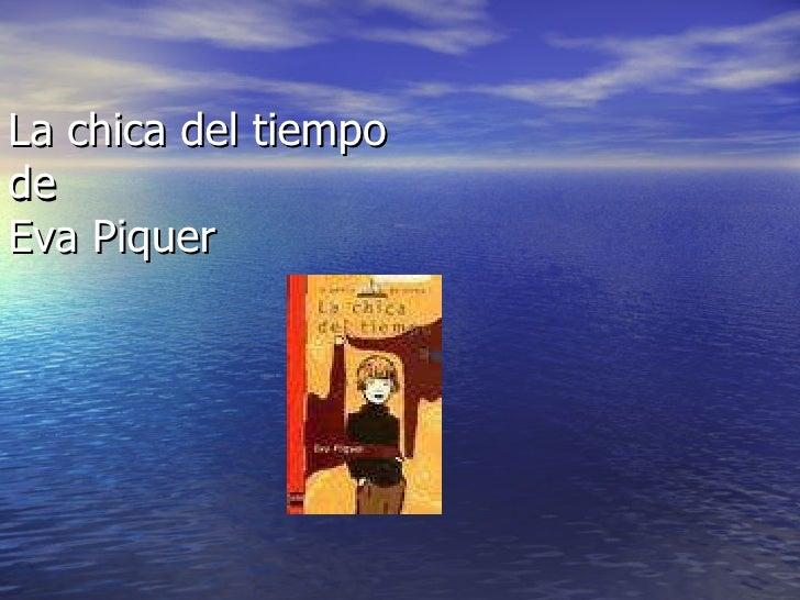La chica del tiempo de Eva Piquer