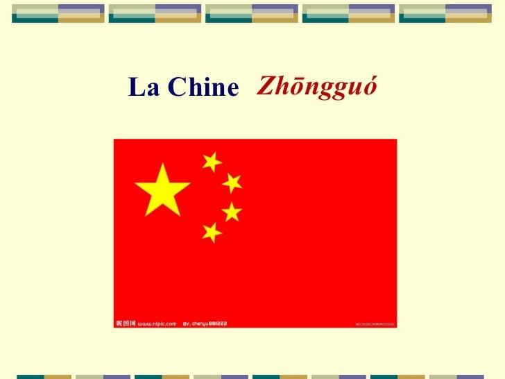La Chine Zhōngguó