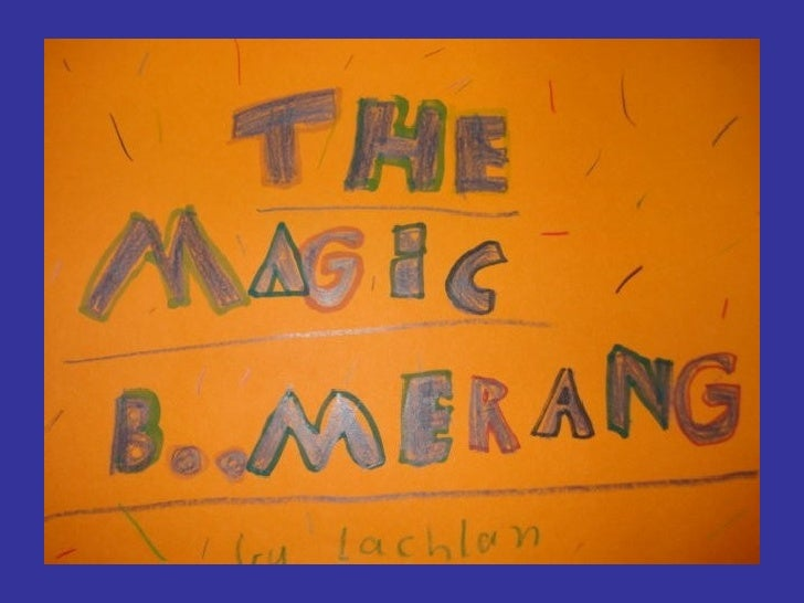 The Magic Boomerang by Lachlan