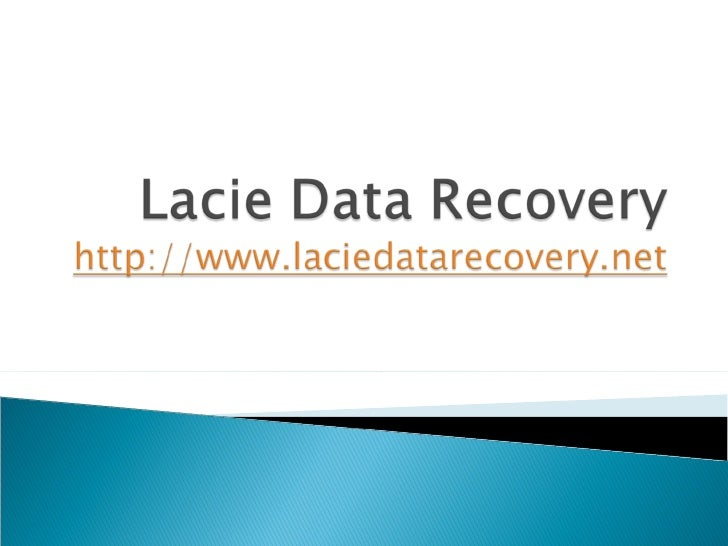    About Lacie Data Recovery   Reason responsible for data loss from Lacie    External hard drive   About Data recovery...