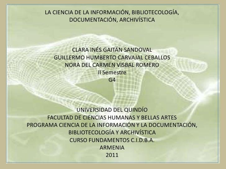 La ciencia de la información grupo 1_ ii semestre g4