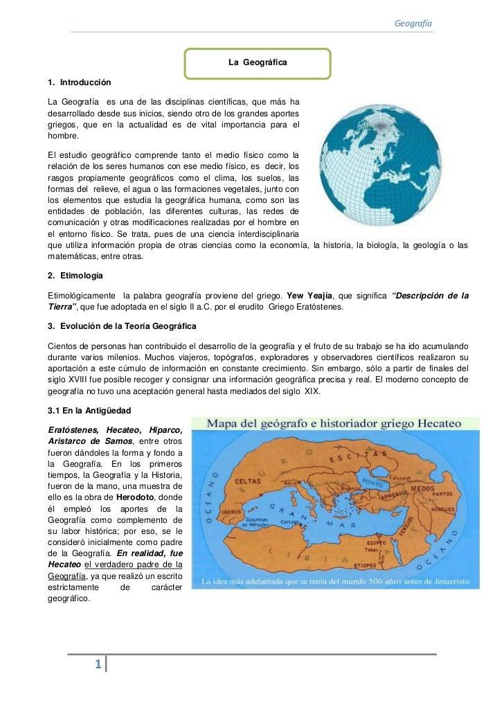 Geografía                                               La Geográfica1. IntroducciónLa Geografía es una de las disciplinas...