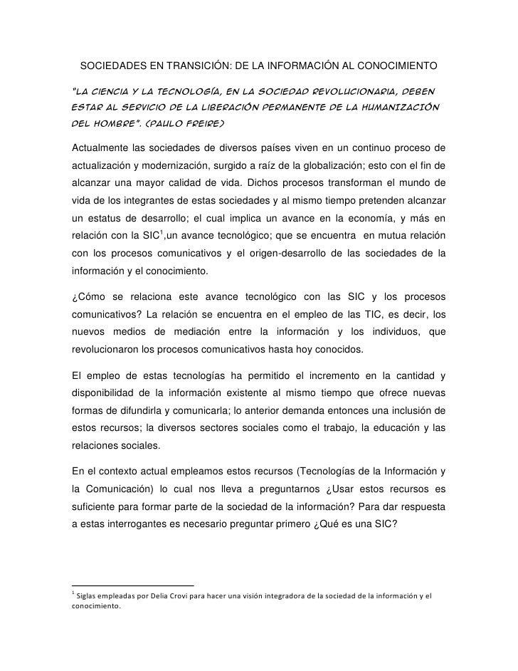 """SOCIEDADES EN TRANSICIÓN: DE LA INFORMACIÓN AL CONOCIMIENTO<br />""""La ciencia y la tecnología, en la sociedad revolucionari..."""