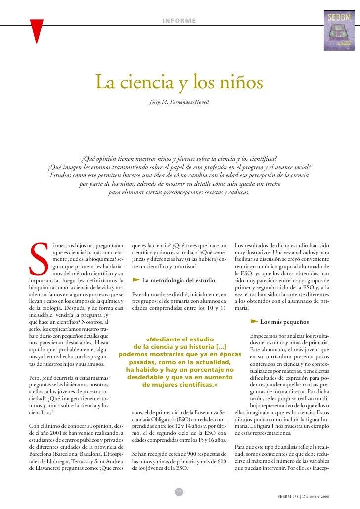INFORME                              La ciencia y los niños                                                        Josep M...