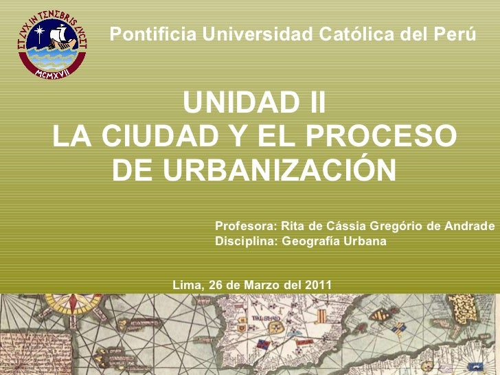 La ciudad y el proceso de urbanización