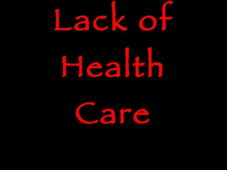 Lack of Health Care