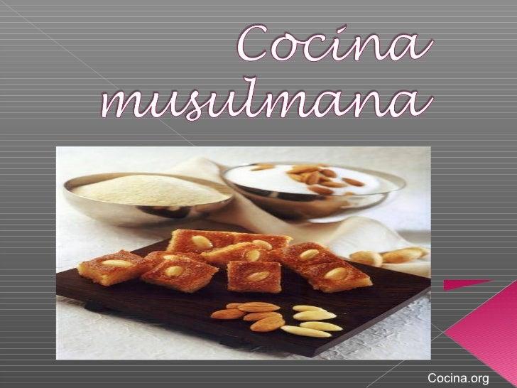 La cocina musulmana for La cocina de isasaweis